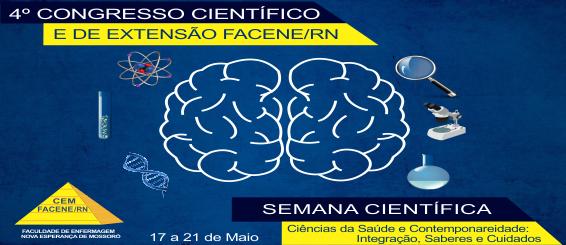 4º CONGRESSO CIENTÍFICO E MOSTRA DE EXTENSÃO DA FACENE/RN