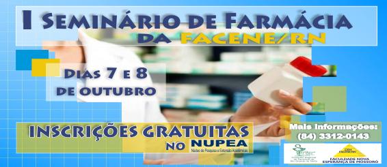 I Seminário de Farmácia da FACENE/RN