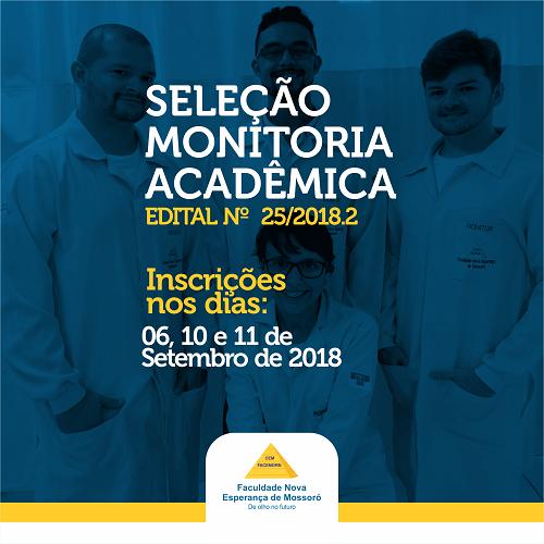 EDITAL Nº 25/2018.2 – SELEÇÃO PARA MONITORIA ACADÊMICA