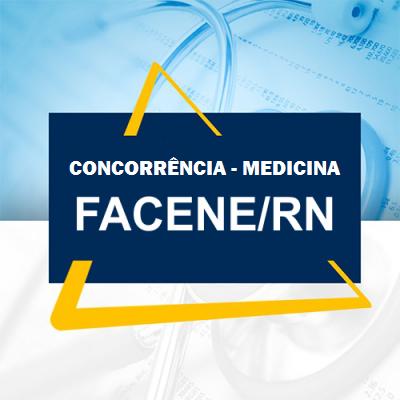 COMVEST DIVULGA CONCORRÊNCIA DO VESTIBULAR 2019.1 DE MEDICINA DA FACENE-RN.