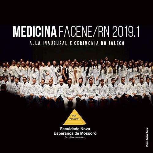 FACENE-RN REALIZA AULA INAUGURAL DO CURSO DE MEDICINA