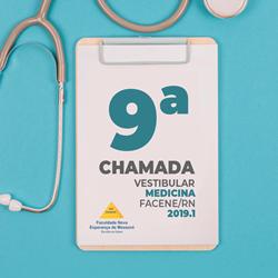 EDITAL REFERENTE À NONA CHAMADA DO PROCESSO SELETIVO VESTIBULAR 2019.1 – FACENE/RN