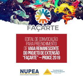 """Edital 004/2019 – Convocação para preenchimento de vaga remanescente do projeto de extensão """"FAÇARTE"""" – PROICE 2019"""
