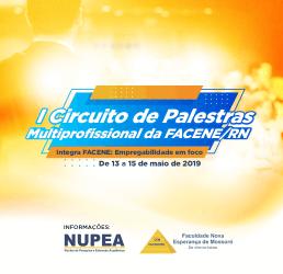 I CIRCUITO DE PALESTRAS MULTIPROFISSIONAL DA FACENE/RN