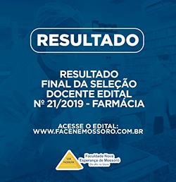 EDITAL Nº 21/2019 PARA SELEÇÃO DOCENTE DA FACULDADE DE ENFERMAGEM NOVA ESPERANÇA DE MOSSORÓ – FACENE/RN