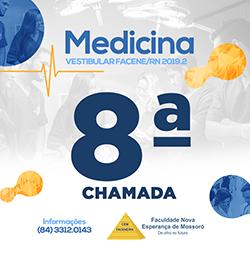 EDITAL REFERENTE À OITAVA CHAMADA DO PROCESSO SELETIVO VESTIBULAR 2019.2 – MEDICINA