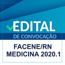 EDITAL REFERENTE À QUINTA CHAMADA DO PROCESSO SELETIVO VESTIBULAR 2020.1 – MEDICINA FACENE/RN