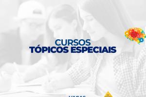 INCRIÇÕES PARA CURSOS TÓPICOS ESPECIAIS DA FACENE/RN.