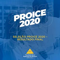 RESULTADO FINAL DA SELEÇÃO PROICE 2020 – EDITAL 004/2020