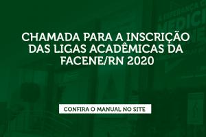 Chamada para inscrições de Ligas Acadêmicas da FACENE/RN 2020