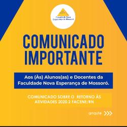 COMUNICADO SOBRE O RETORNO ÀS ATIVIDADES 2020.2 FACENE/RN