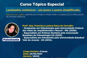 CURSO DE TÓPICOS ESPECIAIS DE ODONTOLOGIA: Laminados Cerâmicos – um passo a passo simplificado.