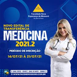 NOVO EDITAL PARA TRANSFERÊNCIA E INGRESSO DE GRADUADOS – MEDICINA – FACENE/RN 2021.2