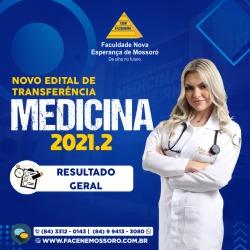 RESULTADO GERAL REFERENTE AO PROCESSO SELETIVO PARA TRANSFERÊNCIA E INGRESSO DE GRADUADOS 2021.2 – EDITAL Nº 24/2021