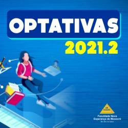 INSCRIÇÃO DISCIPLINAS OPTATIVAS 2021.2