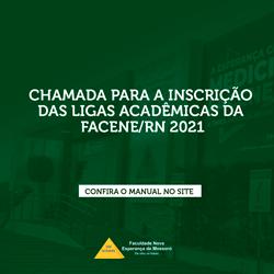 CHAMADA PARA INSCRIÇÕES DE LIGAS ACADÊMICAS DA FACENE/RN 2021