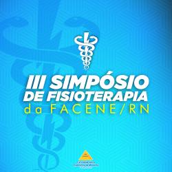 NUPEA ABRIRÁ INSCRIÇÕES PARA O III-SIMPÓSIO DE FISIOTERAPIA DA FACENE/RN